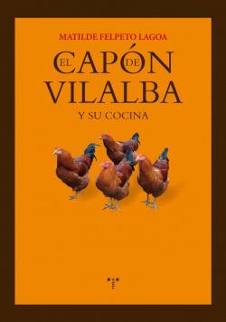 El capón de Vilalba y su cocina