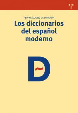 Diccionarios del español moderno
