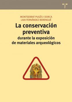 Conservación preventiva exposición materiales arqueológicos