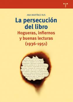 Persecucion del libro: hogueras, infiernos buenas lecturas
