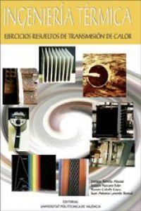 Ingenieria termica. ejercicios resueltos de transmision de calor