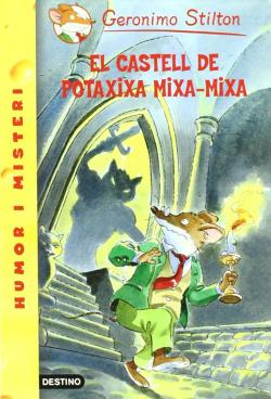 El Castell de Potaxixa Mixa-mixa