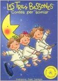Contes per anar a dormir amb les Tres Bessones