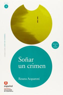 Leer en español nivel 1 soñar un crimen español universidad de salamanca