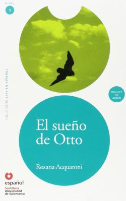 Leer en español nivel 1 el sueño de otto español universidad de salamanca