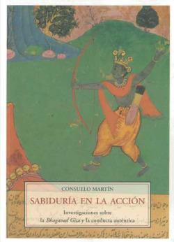 SABIDURIA EN LA ACCION MA-51 INVESTIGACIONES SOBRE LA BHAGAV