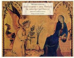 Arte sagrado y arte profano de Oriente y Occidente