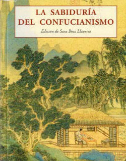 La sabiduría del confucianismo