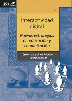 INTERACTIVIDAD DIGITAL. NUEVAS ESTRATEGIAS EN EDUCACION Y...