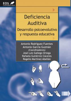 Deficiencia auditiva: desarrollo psicoevolutivo respuesta