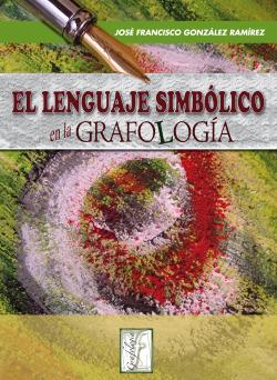 EL LENGUAJE SIMBOLICO DE LA ESCRITURA