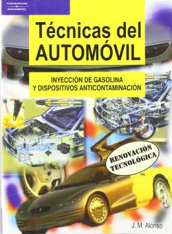 Tecnicas del automovil: inyeccion de gasolina y dispositivos anticontaminante