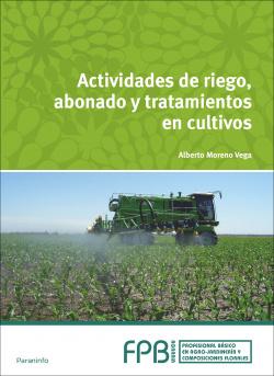 Actividades de riego, abonado y tratamiento cultivos