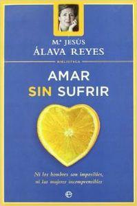 Amar sin sufrir (Biblioteca Mª Jesús Alava Reyes)
