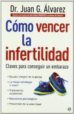 Cómo vencer la infertilidad