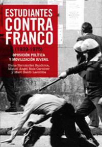 Estudiantes contra franco: 1939-1975