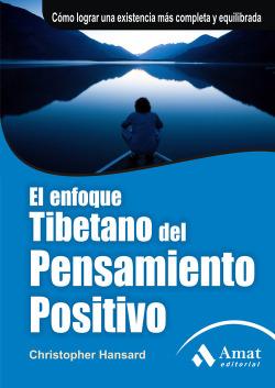 El enfoque tibetano del pensamiento positivo