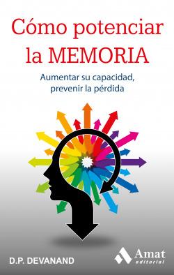 Como potenciar su memoria. 2ª edicion