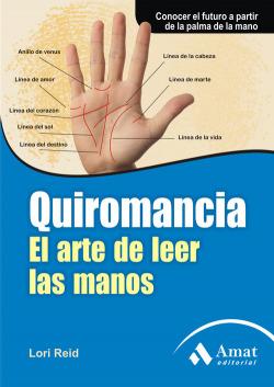 Quiromancia. El arte de leer las manos