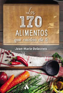 170 Alimentos Que Cuidan De Ti