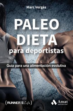 Paleo dieta: guía para una alimentación evolutiva