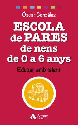 ESCOLA DE PARES DE NENS DE 0 A 6 ANYS