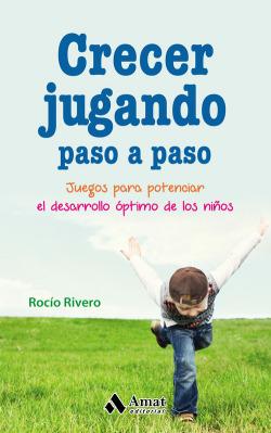 CRECER JUGANDO. PASO A PASO
