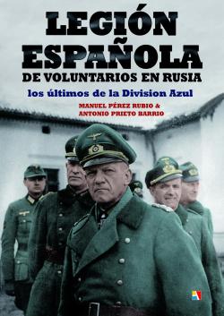 Legión española voluntarios en Rusia