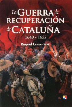 GUERRA DE RECUPERACION DE CATALUÑA