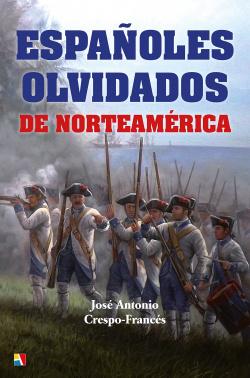 ESPAÑOLES OLVIDADOS DE NORTEAM�RICA