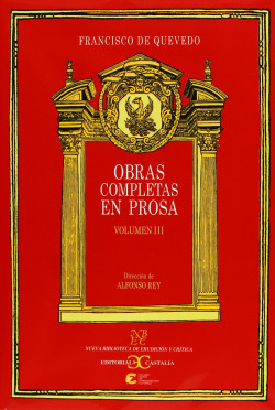 QUEVEDO: OBRAS COMP. 3 PROSA