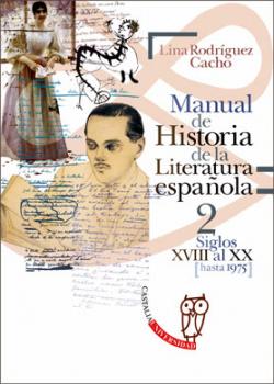 Manual de Historia de la Literatura española 2 - Siglos XVIII al XX (hasta 1975)