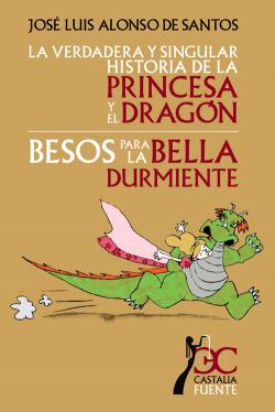 verdadera y singular historia de la princesa y el dragón, La. Besos para la bella durmiente