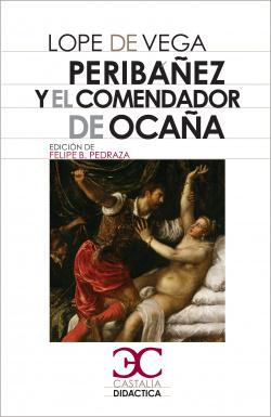 Peribáñez y el Comendador de Ocaña .