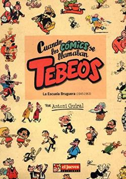 Cuando los comics se llamaban tebeos
