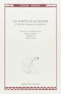 TORTUGA ECUESTRE Y OTROS POEMAS EN ESPAÑOL,LA