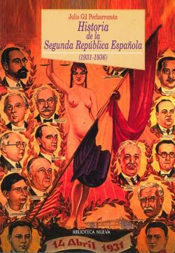HISTORIA DE LA SEGUNDA REPUBLICA ESPAÑOLA (1931-1936)