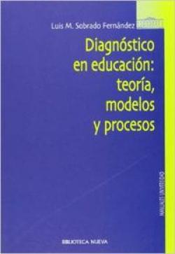 DIAGNOSTICO EN EDUCACION TEORIA MODELOS Y PROCESOS
