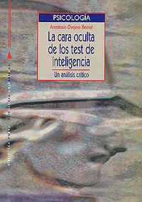 CARA OCULTA DE LOS TEST DE INTELIGENCIA,LA