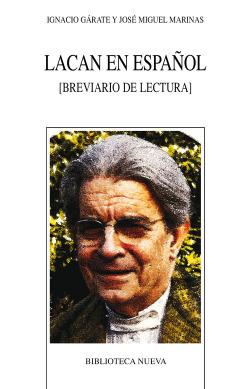 Lacan en español:breviario de lectura