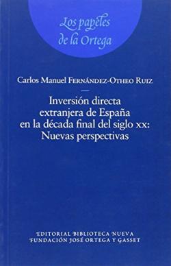 INVERSION DIRECTA EXTRANJERA DE ESPAÑA EN LA DECADA FINAL