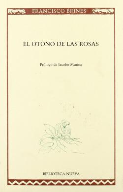 OTOÑO DE LAS ROSAS,EL