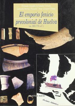 EMPORIO PRECOLONIAL FENICIO DE HUELVA (CA, 900-770 A,C,)