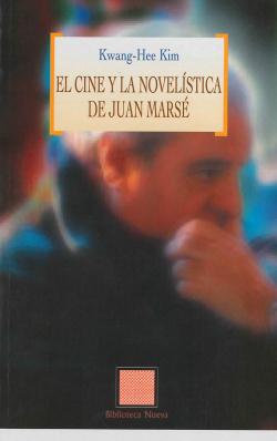 CINE Y LA NOVELISTICA DE JUAN MARSE,EL