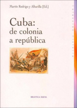 CUBA DE COLONIA A REPUBLICA