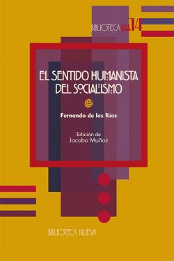 SENTIDO HUMANISTA DEL SOCIALISMO,EL
