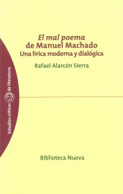 MAL POEMA DE MANUEL MACHADO,EL