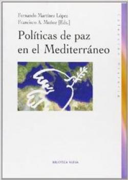 POLITICAS DE PAZ EN EL MEDITERRANEO