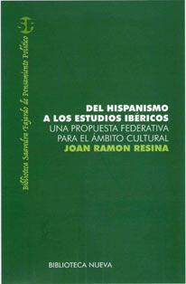 DEL HISPANISMO A LOS ESTUDIOS IBERICOS