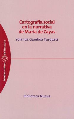 CARTOGRAFIA SOCIAL EN LA NARRATIVA DE MARIA ZAYAS